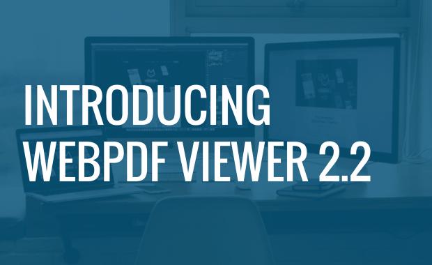 Introducing WebPDF Viewer 2.2