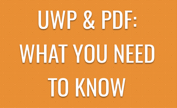 UWP and PDF: What you need to know