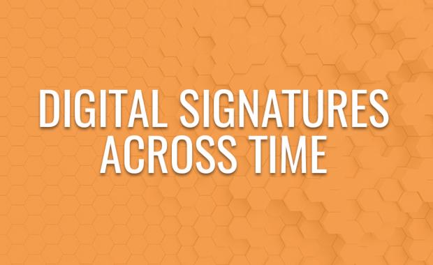 Digital Signatures Across Time