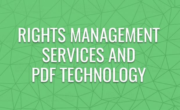 Rights Management Services and PDF Technology