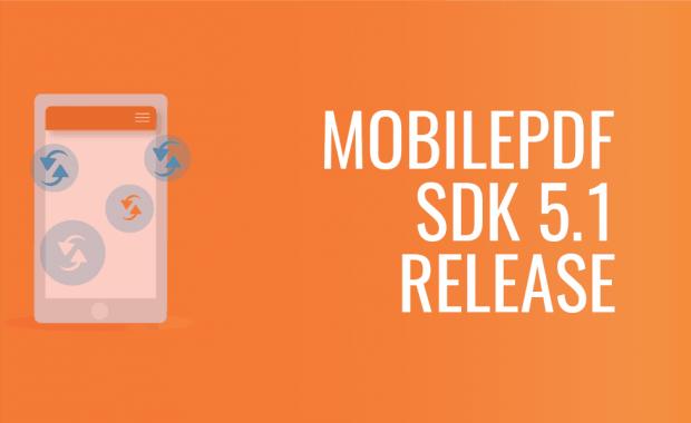 MobilePDF SDK 5.1 Release