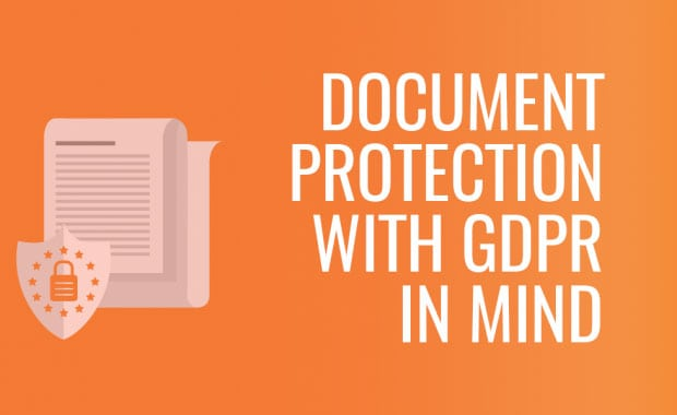 Document protection with GDPR in mind