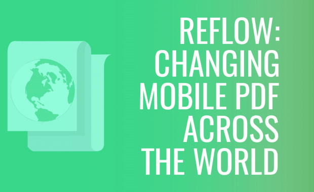 Reflow: Changing Mobile PDF Viewing Across the World