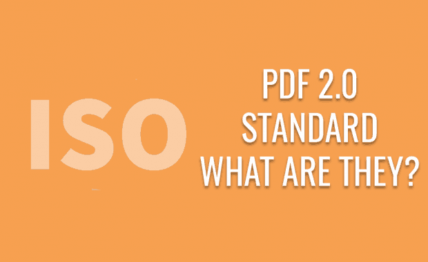 PDF 2.0 Standards: What Are They?